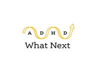 ADHD What Next